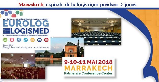 تحتضن مدينة مراكش في الفترة ما بين 9 و11 ماي المقبل المؤتمر الدولي ال24 للوجيستيك (أورولوغ) والمعرض الدولي ال7 للنقل